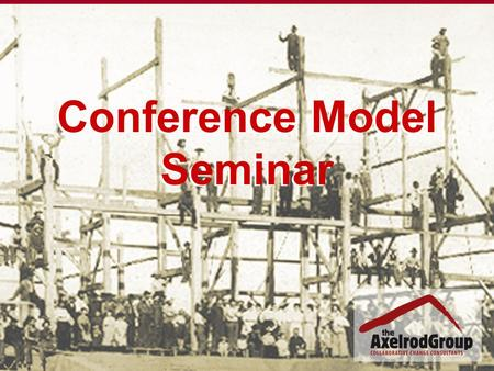 Conference Model Seminar. Change Management Process Sponsor Group Steering Committee Design Group Organization Chart.