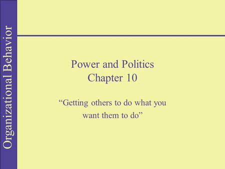 Power and Politics Chapter 10