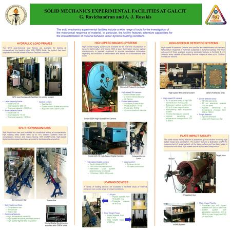 The soild mechanics experimental facilities include a wide range of tools for the investigation of the mechanical response of material. In particular,