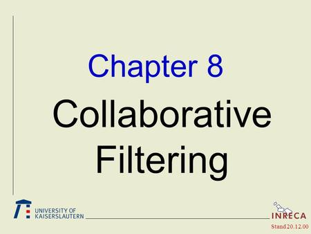 Chapter 8 Collaborative Filtering Stand 20.12.00.