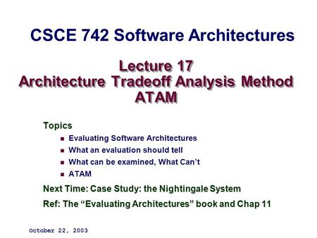 Lecture 17 Architecture Tradeoff Analysis Method ATAM