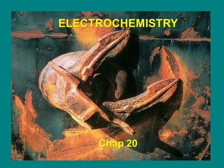 ELECTROCHEMISTRY Chap 20. Types of Electrochemical Cells Voltaic (galvanic) ⇒ spontaneously produces electricity Electrolytic ⇒ consumes electricity Reversible.