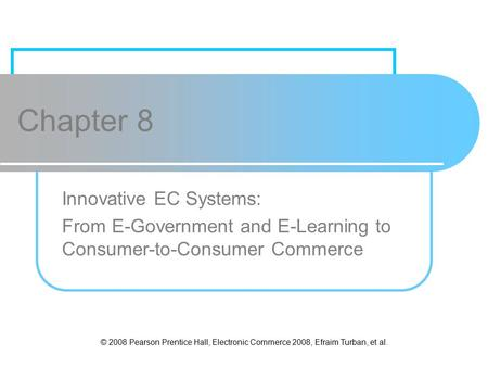 Chapter 8 Innovative EC Systems:
