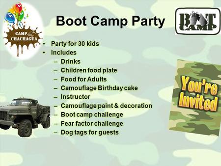 Boot Camp Party. Murder Mystery Party Party for 20 kids Includes – Drinks – Boquitas plate – Design birthday cake – Murder Mystery game – Game decorations.