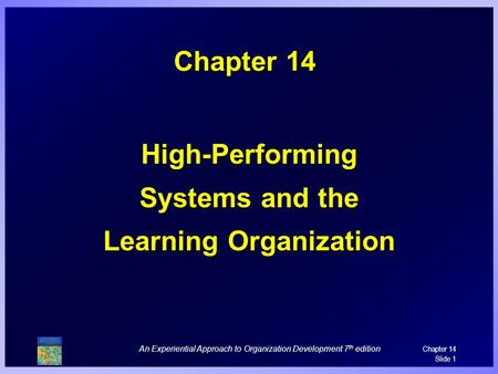 High-Performing Systems and the Learning Organization
