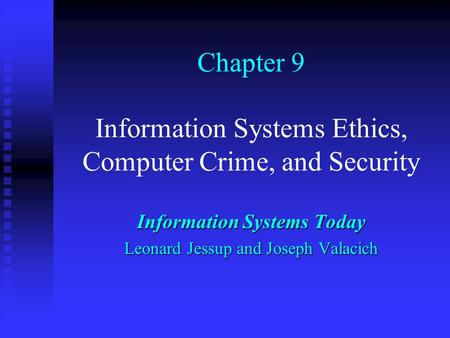 computer crimes ethics Computer crime, vulnerabilities of information systems, and  with the  popularization of the internet, interest in computer crime, ethics, and privacy has.
