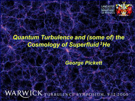 Quantum Turbulence and (some of) the Cosmology of Superfluid 3He