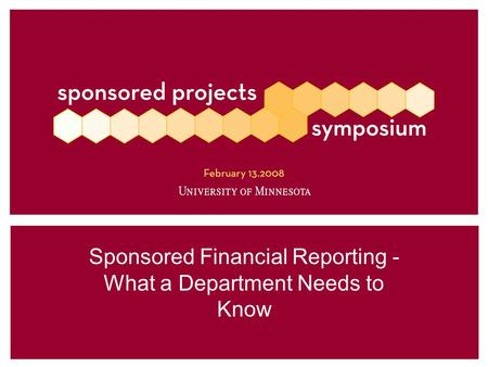 Sponsored Financial Reporting - What a Department Needs to Know.