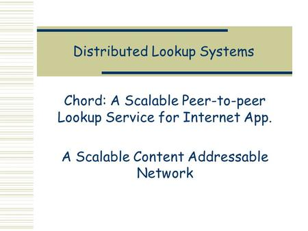 Distributed Lookup Systems