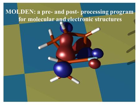 MOLDEN: a pre- and post- processing program for molecular and electronic structures.