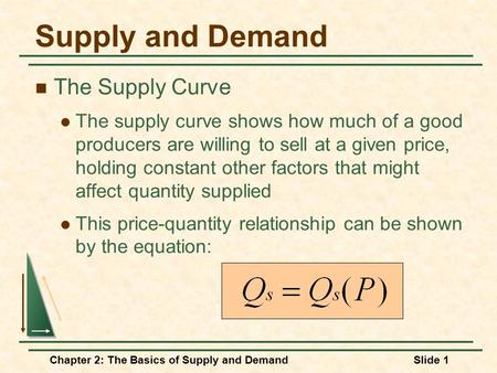 Supply and Demand The Supply Curve