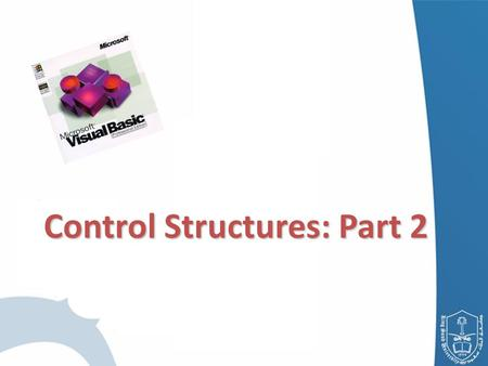 Control Structures: Part 2. Introduction Essentials of Counter-Controlled Repetition For / Next Repetition Structure Examples Using the For / Next Structure.