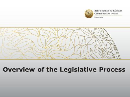Overview of the Legislative Process