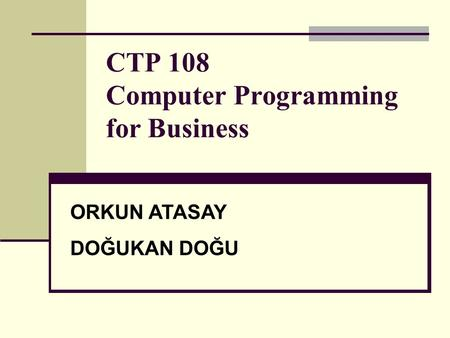 CTP 108 Computer Programming for Business
