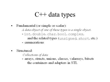 C++ data types. Structs vs. Classes C++ Classes.