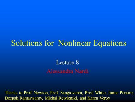 Solutions for Nonlinear Equations