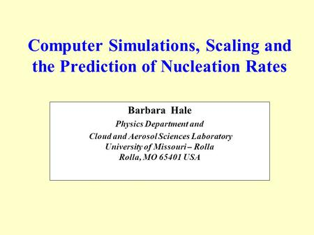 Computer Simulations, Scaling and the Prediction of Nucleation Rates