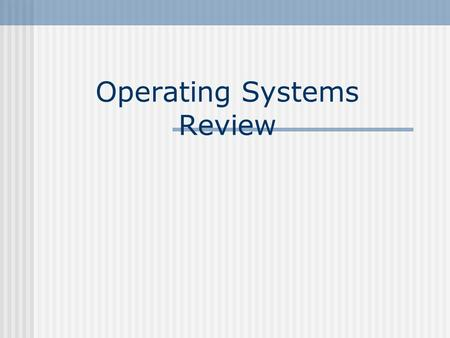 Operating Systems Review. User Computer, including HW and SW.