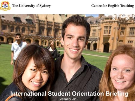 The CET Orientation Guide Lightens Your Load This guide is developed from: Australian Government - DEEWR - Australian Education International Rainbow Guide.
