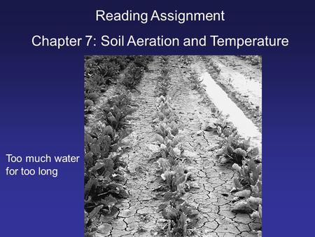 Chapter 7: Soil Aeration and Temperature