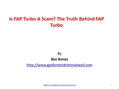 Is FAP Turbo A Scam? The Truth Behind FAP Turbo By Ben Benez  1.