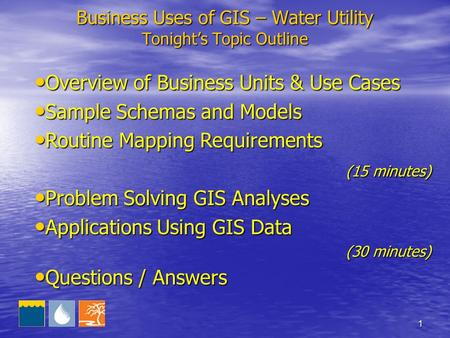1 Tonight's Topic Outline Overview of Business Units & Use Cases Overview of Business Units & Use Cases Sample Schemas and Models Sample Schemas and Models.