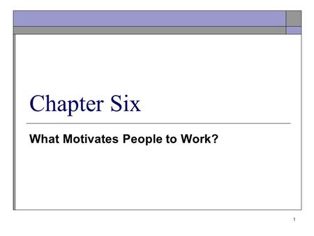 What Motivates People to Work?