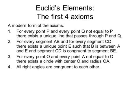 Euclid's Elements: The first 4 axioms