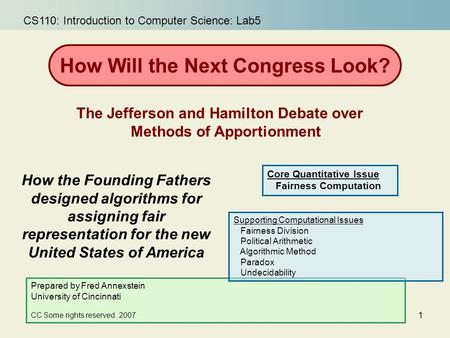 1 How the Founding Fathers designed algorithms for assigning fair representation for the new United States of America How Will the Next Congress Look?