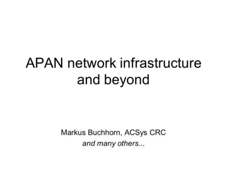APAN network infrastructure and beyond