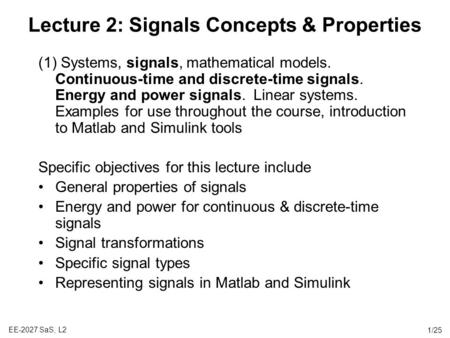 Lecture 2: Signals Concepts & Properties