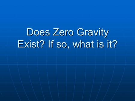 Does Zero Gravity Exist? If so, what is it?. Gravity holds many objects together in orbits. Moons…
