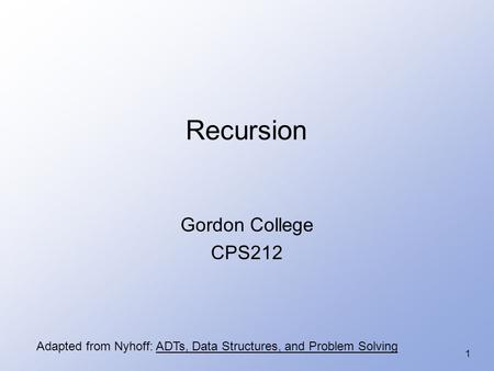 Recursion Gordon College CPS212