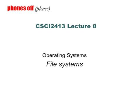Operating Systems File systems