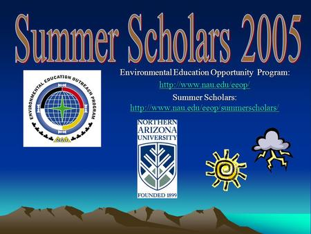 Environmental Education Opportunity Program:  Summer Scholars: