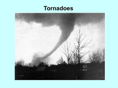 Tornadoes. A violently rotating column of air, in contact with the ground, either pendant from a cumuliform cloud or underneath a cumuliform cloud, and.
