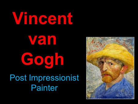 Post Impressionist Painter