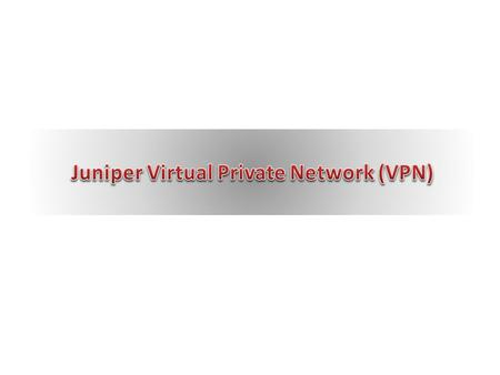 This tutorial illustrates how to install and use the new Juniper VPN. The Juniper VPN can be used to access: Banner HR at USNH Banner Finance at USNH.