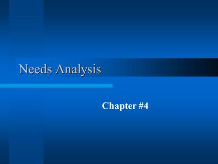 Needs Analysis Chapter #4.