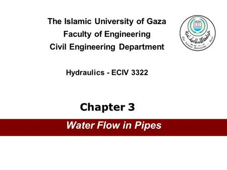 Chapter 3 Water Flow in Pipes