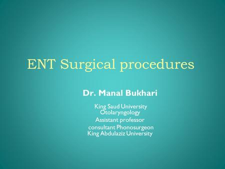 ENT Surgical procedures