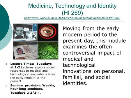 Medicine, Technology and Identity (HI 269)