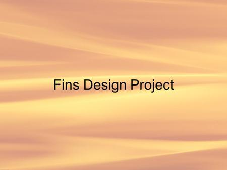 Fins Design Project. Problem Does adding fins to the heating coil of a conventional oven significantly reduce the time required to heat the oven? Objectives.