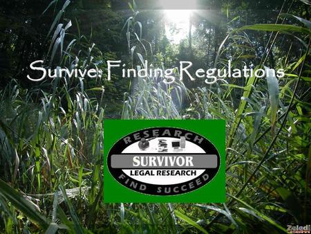 Survive: Finding Regulations. Research Scenario: University X is seeking to hire Scientist Y, a research scientist who is a citizen of another country.
