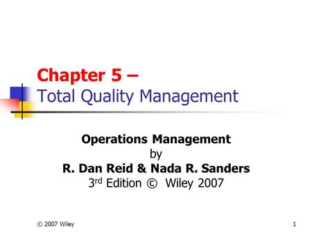Chapter 5 – Total Quality Management