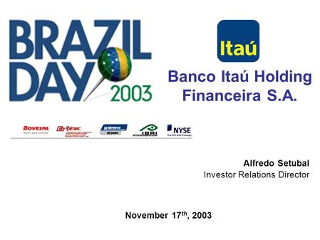 Conference call about the results of 2004 roberto egydio for Banco itau