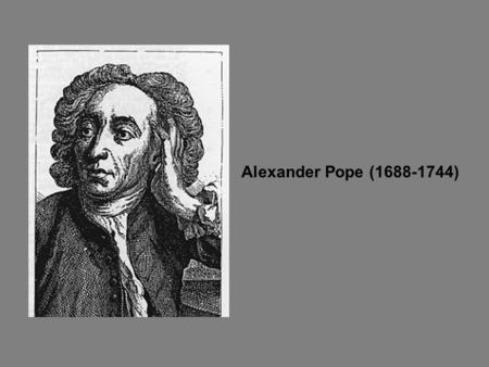 Alexander Pope (1688-1744). OF Man's First Disobedience, and the Fruit Of that Forbidden Tree, whose mortal taste Brought Death into the World, and.