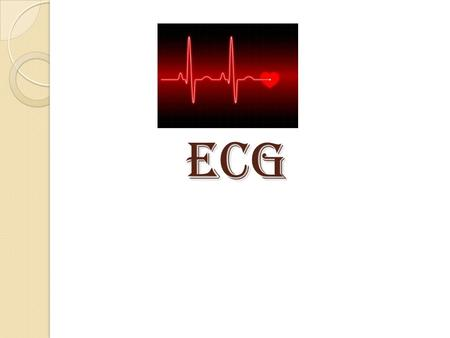 ECG. Electrocardiography It is a voltage difference, record the electrical activity of the heart as well as valuable information about the heart function.
