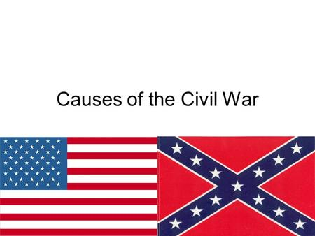 Causes of the Civil War. Westward Expansion The Progression of land acquisition in the United States Louisiana Purchase:1803 Original Colonies and General.