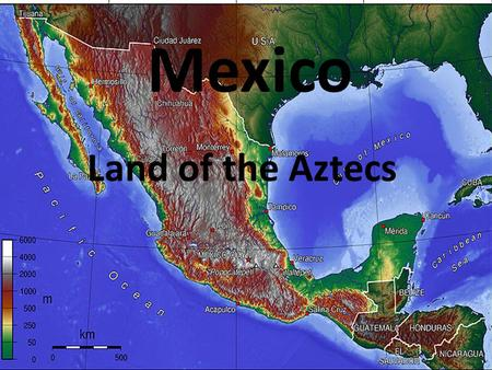 "Mexico Land of the Aztecs. Latin America Includes all lands south of Mexico. Called ""Latin"" because most countries use Spanish as their official language."